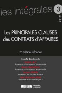 Les principales clauses des contrats d'affaires Frédéric Buy, Marie Lamoureux, Jacques Mestre, Jean-Christophe Roda