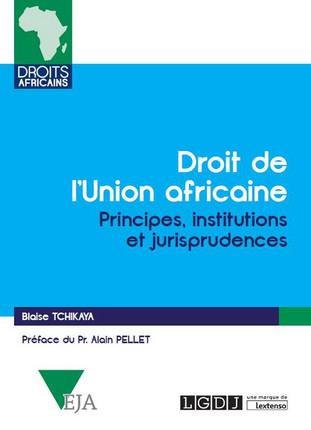 Droit de l'union africaine - Blaise Tchikaya