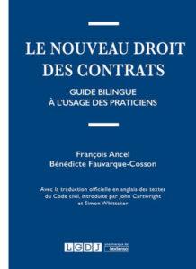 Le nouveau droit des contrats - François Ancel et Bénédicte Fauvarque-Cosson
