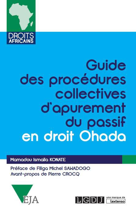 Guide des procédures collectives d'apurement du passif en droit Ohada - collection CRFPA