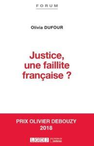 Justice, une faillite française