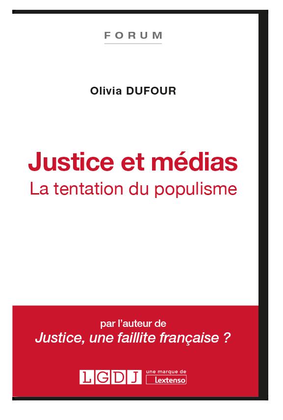 Justice et médias - Olivia Dufour